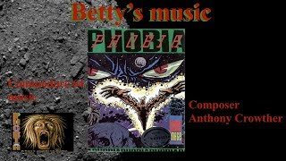 Phobia, Commodore 64 music, Anthony Crowther