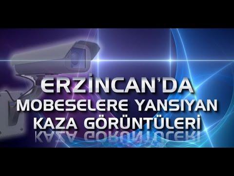 Erzincan'da Mobeselere Yansıyan Kazalar