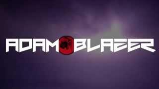 Video Poslední video/Adam Blazer