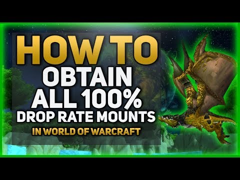 World of Warcraft Guide - 100% Drop Rate Mounts (видео)