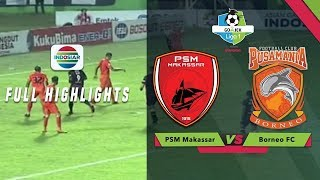 Video PSM Makassar (1) vs (0) Borneo FC - Full Highlight | Go-Jek Liga 1 Bersama BukaLapak MP3, 3GP, MP4, WEBM, AVI, FLV Mei 2018
