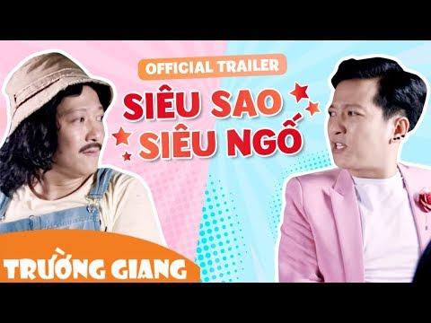 Trailer PHIM TẾT 2018 | Siêu Sao Siêu Ngố | 16.02.2018 - Trường Giang ft Đỗ Đức Thịnh - Thời lượng: 2:16.