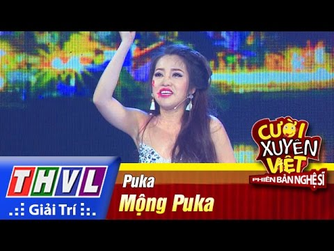 Cười xuyên Việt Phiên bản nghệ sĩ 2016 Tập 1 - Mộng Puka - Puka