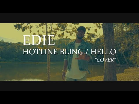 Drake - Hotline Bling / Adele - Hello (Edie Cover) (видео)