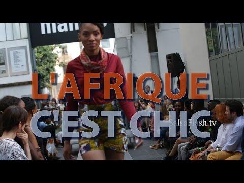 L'Afrique c'est Chic ● Défilé de mode ● Fashion show