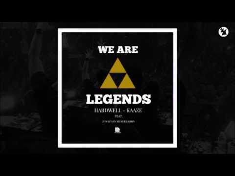Hardwell & KAAZE feat. Jonathan Mendelsohn – We Are Legends (Original Mix)