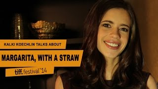 Nonton Kalki Koechlin Margarita with a Straw Interview - TIFF 2014 Film Subtitle Indonesia Streaming Movie Download