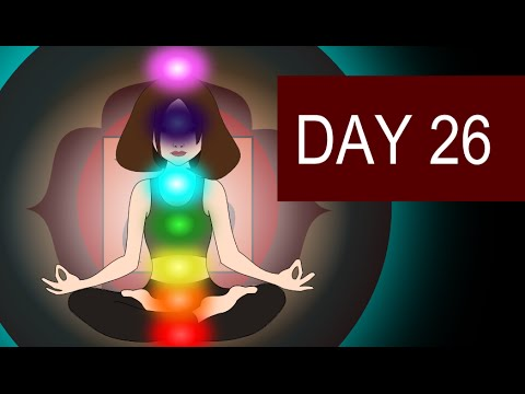 Guided Full Chakra Healing and Balancing Meditation – Day 26