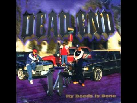 Dead End - My Deeds Is Done