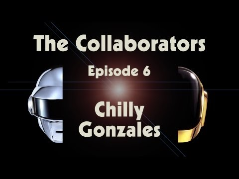 Daft Punk - The Collaborators: Chilly Gonzales
