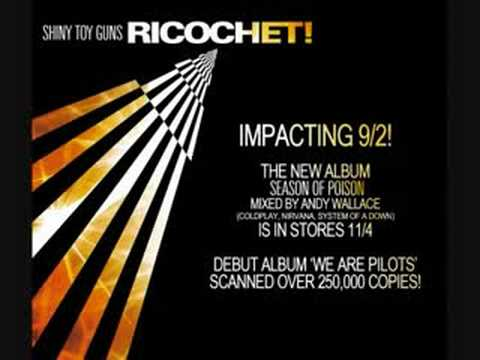 Tekst piosenki Shiny Toy Guns - Ricochet! po polsku