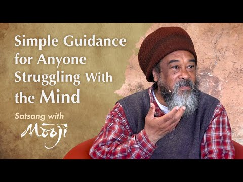 Mooji Video: Simple Guidance for Anyone Struggling With the Mind