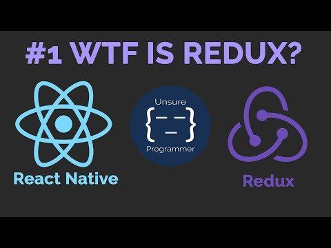 #1 WTF is Redux? | React Native App |  Redux Tutorial