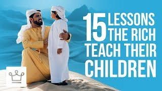 Video 15 Lessons Rich Parents Teach Their Kids That The Poor Don't MP3, 3GP, MP4, WEBM, AVI, FLV November 2018