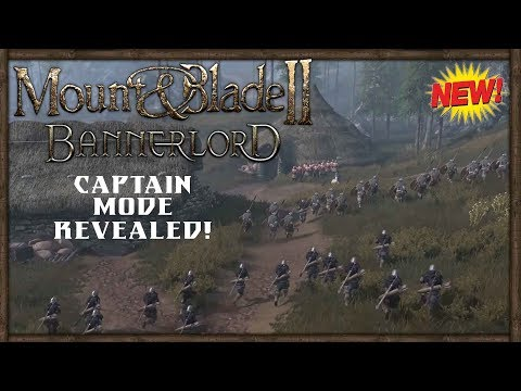 Mount and Blade 2: Bannerlord Multiplayer - New Captain Mode Mechanics Explained (видео)