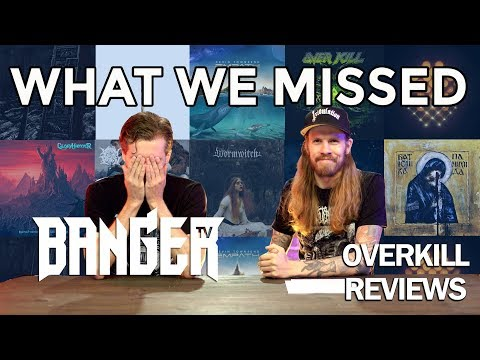 METAL WE MISSED 2019 As Chosen By You | Overkill Reviews