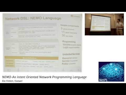 Xia Yinben - NEMO-An Intent Oriented Network Programming Language