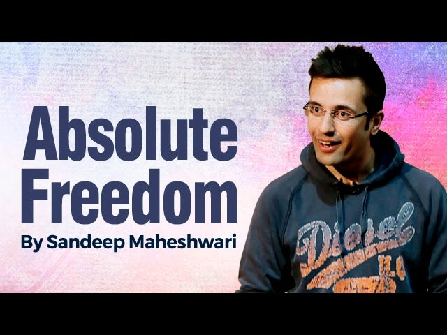 Absolute freedom by sandeep maheshwari i hindi - Treehouses the absolute freedom ...