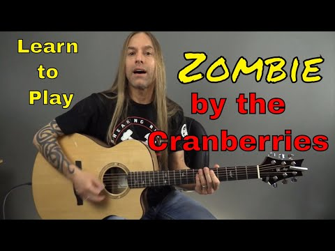 Learn How To Play Zombie By The Cranberries - Guitar Lesson (Guitar Cover) By Steve Stine