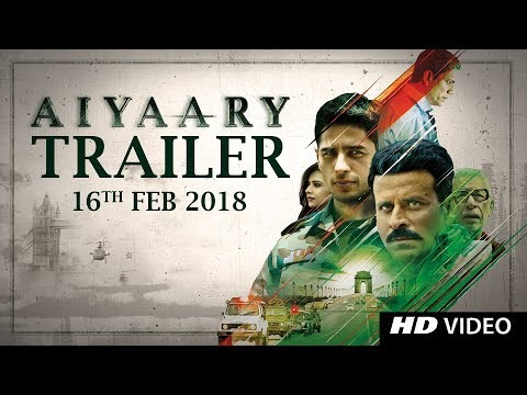 Aiyaary Official trailer of upcoming bollywood movie