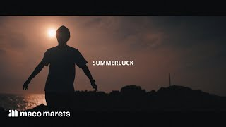 maco marets - Summerluck (Music Video)