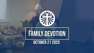 Family Devotion October 21 2020