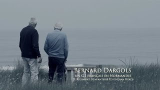 Bernard Dargols Un G.I Français en Normandie