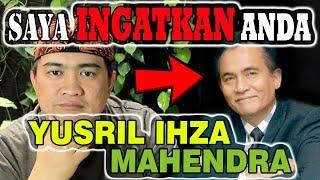 Download Video MENOLAK LUPA!!! SAYA INGATKAN ANDA, YUSRIL IHZA MAHENDRA   TONTON SAMPAI TUNTAS - JANGAN GAGAL PAHAM MP3 3GP MP4