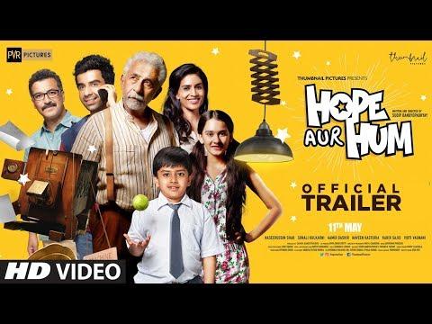 HOPE AUR HUM:  Official Trailer | Naseeruddin Shah, Sonali Kulkarni