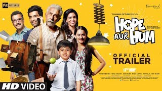 Official Trailer: HOPE AUR HUM