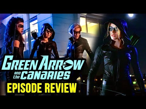 Is Green Arrow & The Canaries Any Good? - Arrow Season 8 Episode 9 REVIEW