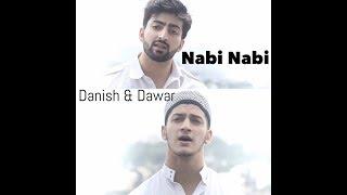 NABI NABI | DANISH F DAR | DAWAR FAROOQ | BEST NAAT | 2017