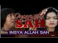 Full Movie INSYA ALLAH SAH Film Terbaru Pandji Pragiwaksono Dan Titi Kamal