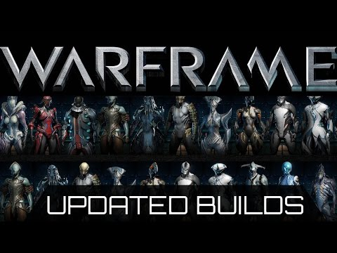 Warframe All Builds (updated)