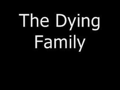 The Dying Family