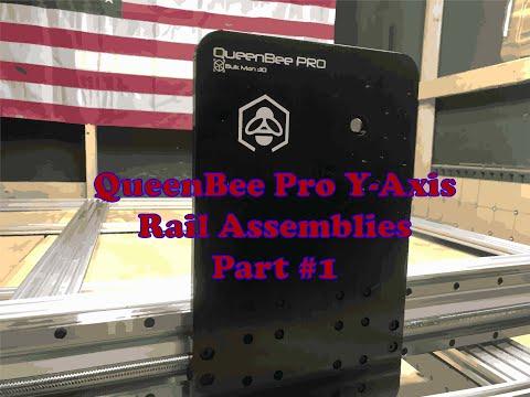 BulkMan/QueenBee Pro Y-Axis Rail Assemblies Part #1