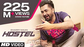"Video Hostel Sharry Mann Video Song | Parmish Verma | Mista Baaz | ""Punjabi Songs 2017"" MP3, 3GP, MP4, WEBM, AVI, FLV April 2018"