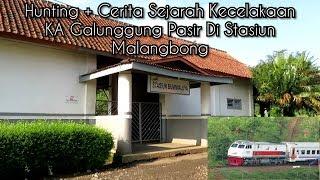Video Hunting + Cerita Sejarah Kecelakaan KA Galunggung Pasir di Stasiun Malangbong MP3, 3GP, MP4, WEBM, AVI, FLV April 2019