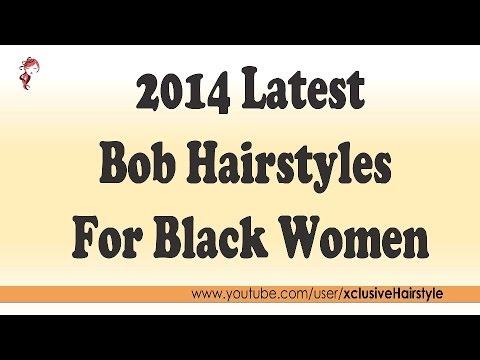 2014 Latest Bob Hairstyles For Black Women