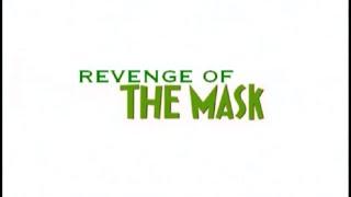 Revenge of The Mask (2006) TRAILER