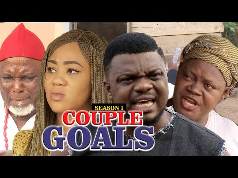 COUPLES GOALS 1 (KEN ERICK) - LATEST NIGERIAN NOLLYWOOD MOVIES