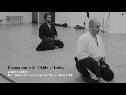 Season 1 Episode 1 with Ivan Melo - The relationship between Iaido and Aikido