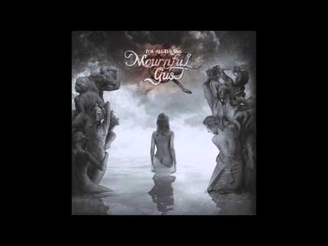 Mournful Gust -  Let The Music Cry (видео)