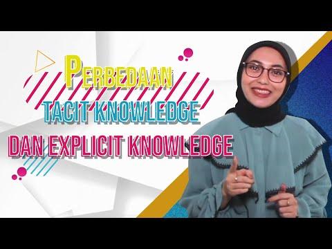 Perbedaan Tacit dan Explicit Knowledge