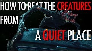 Video 4 Ways to beat the Creatures from A Quiet Place MP3, 3GP, MP4, WEBM, AVI, FLV Juni 2019