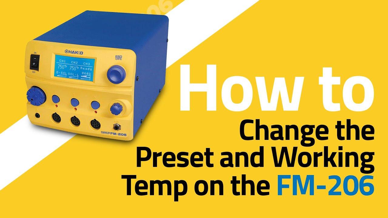 FM-206 How To Change Preset & Work Temp