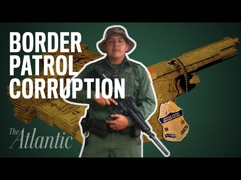 The Border Patrol's Corruption Problem