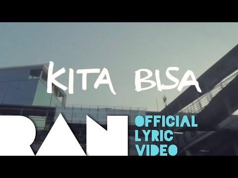 RAN & Tulus - KITA BISA (Lyric Video) [Official]