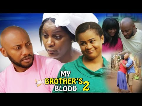 My Brother's Blood Season 2 - 2017 Latest Nigerian Nollywood Movie