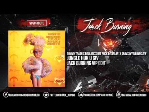 Tommy Trash x Dallask x  Snavs & Yellow Claw - Jungle Huk U Giv (Jack Burning VIP Edit)